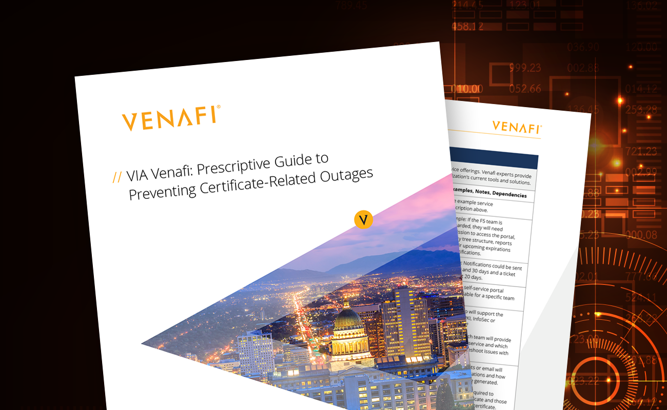 VIA Venafi Prescriptive Guide to Preventing Certificate-Related Outages