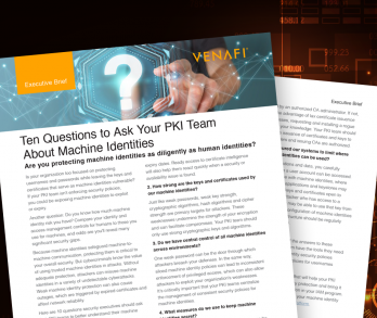 Ten Questions to Ask Your PKI Team  About Machine Identities