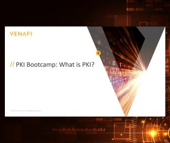 Video PKI Bootcamp - What Is PKI?