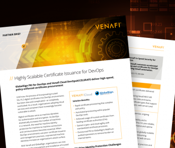 GlobalSign PKI for DevOps and Venafi Cloud DevOpsACCELERATE