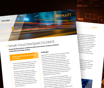 Venafi Cloud DevOpsACCELERATE Data Sheet